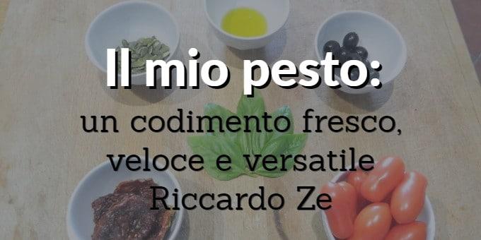 Il mio pesto: un condimento fresco, veloce e versatile – Riccardo Ze