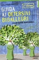 Guida ai detersivi bioallegri - M. Teresa de Nardis