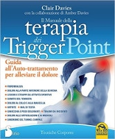 Il manuale della terapia dei trigger point - Clair Davies
